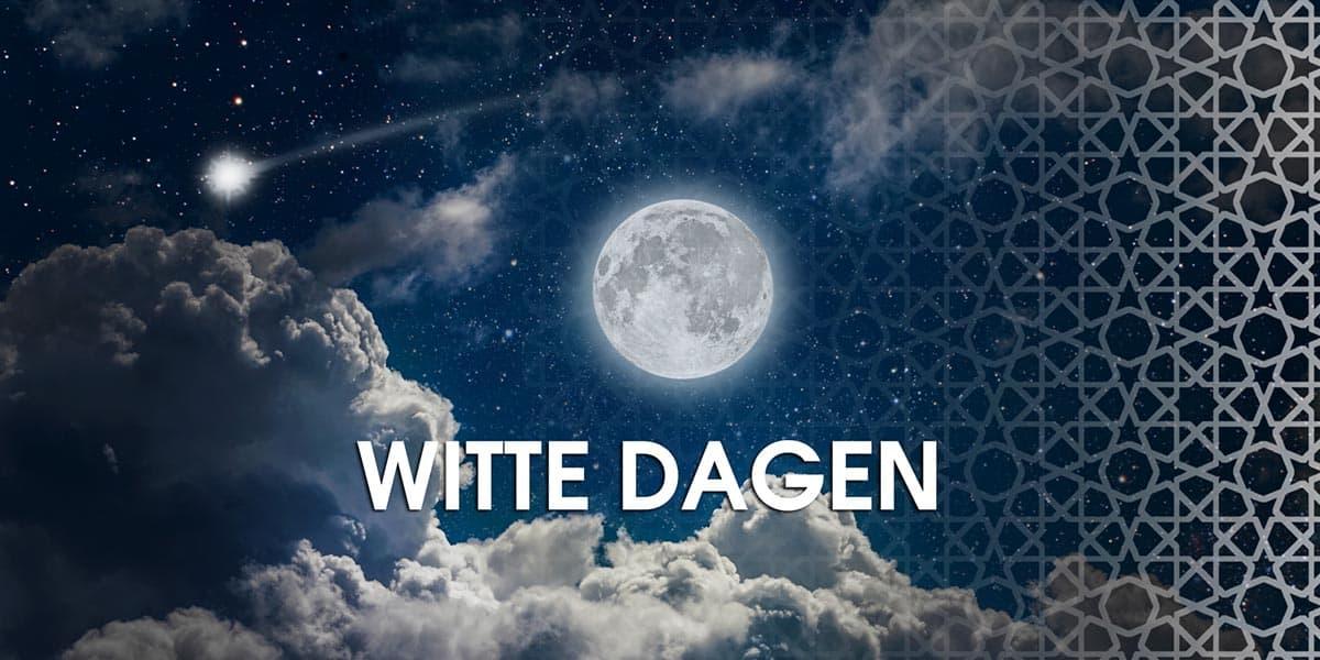 De Drie Witte dagen (Ayyaam al Bied) in de Islam