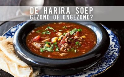 """Hoe """"gezond"""" is Harira? (De Marokkaanse Ramadansoep)"""